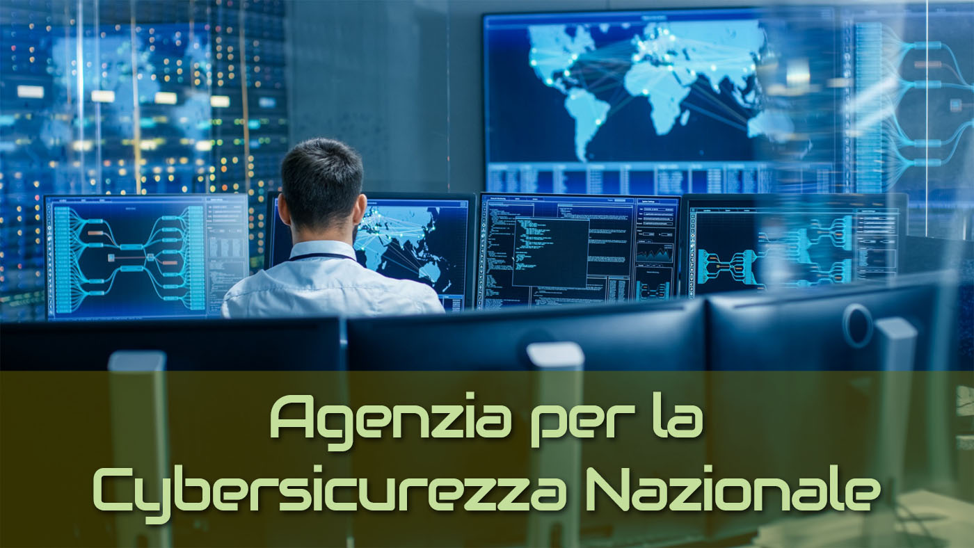Agenzia Cybersicurezza Nazionale