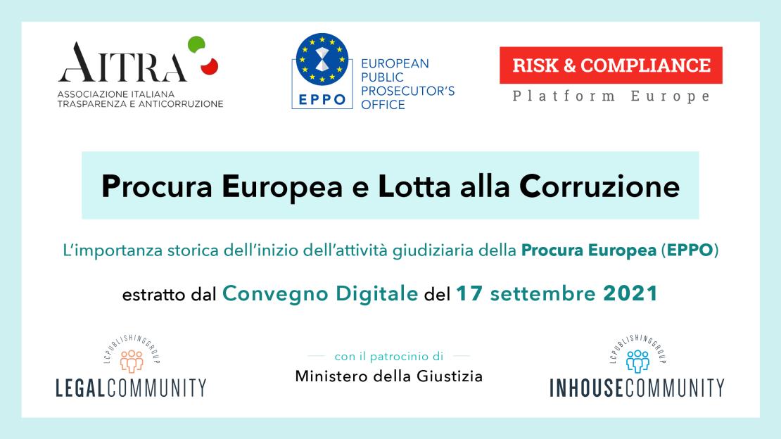 Convegno Digitale: Procura Europea e Lotta alla Corruzione